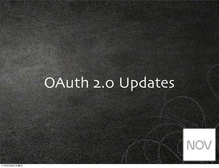 OAuth 2.0 Updates11   9   8