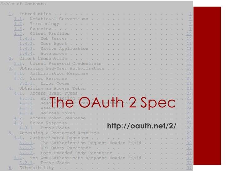 The OAuth 2 Spec       http://oauth.net/2/