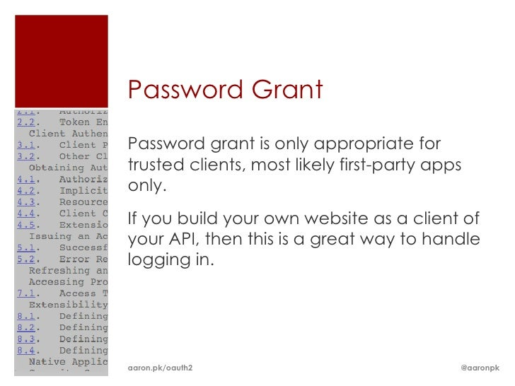 Password GrantPassword grant is only appropriate fortrusted clients, most likely first-party appsonly.If you build your ow...