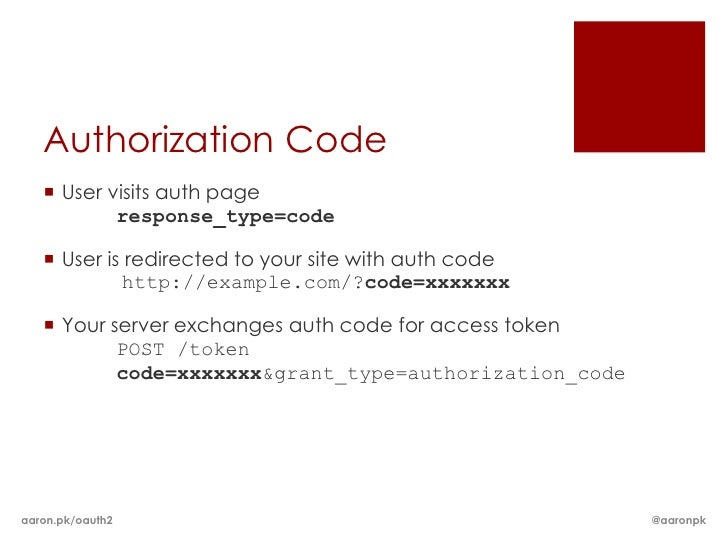 Authorization Code    User visits auth page           response_type=code    User is redirected to your site with auth co...