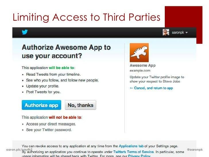 Limiting Access to Third Partiesaaron.pk/oauth2                       @aaronpk