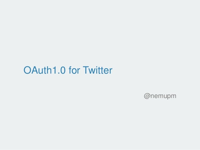 OAuth1.0 for Twitter @nemupm
