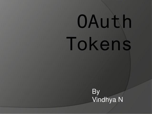 OAuth Tokens By Vindhya N