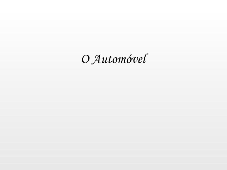 O Automóvel