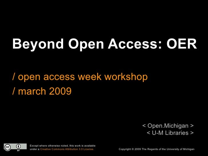Beyond Open Access: OER  / open access week workshop / march 2009                                                         ...