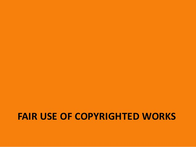 So what is Fair Use?• Part of U.S. copyright law      17 USC § 107 – Limitations on exclusive rights: Fair Use• Protects u...