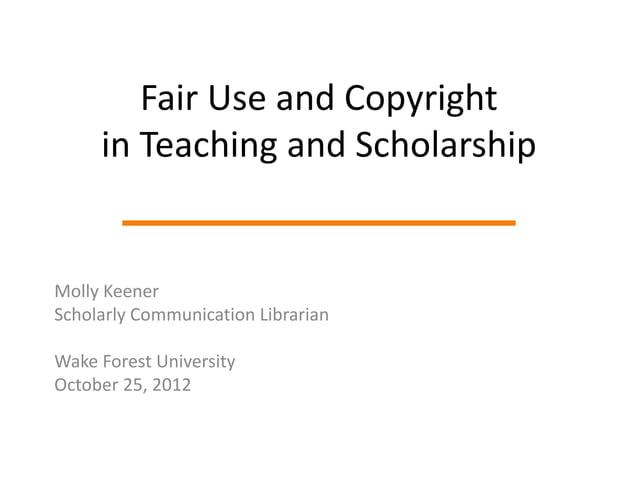 """FAIR USE & COPYRIGHT BASICSIN TEACHINGIN SCHOLARSHIPCOURT CASES' """"CLARITY"""""""