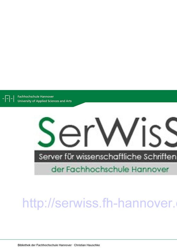 <ul><li>http://serwiss.fh-hannover.de   </li></ul>