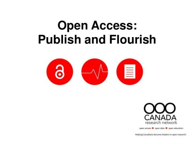 Open Access: Publish and Flourish