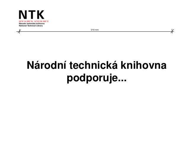 210 mmNárodní technická knihovna       podporuje...