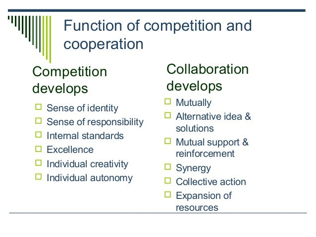 Function of competition and cooperation  Sense of identity  Sense of responsibility  Internal standards  Excellence  ...