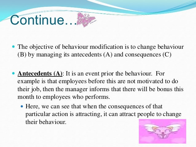 organizational behavior behavior modifications  behaviour 6