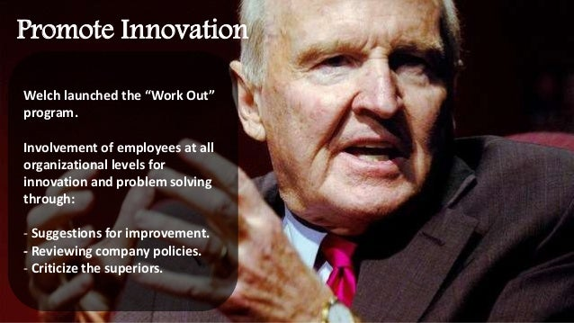 what are the implications for jack welch s replacement at ge Jeffrey r immelt 1956 chief executive officer, general electric company nationality immelt's management style was inevitably compared to jack welch's.