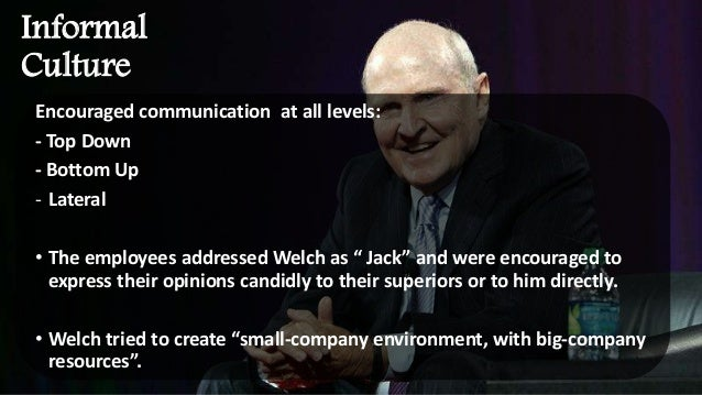 jack welch leading organizational change at ge Ge careers our culture  ge is transforming itself into the world's leading digital industrial company - bridging physical and analytical worlds,.