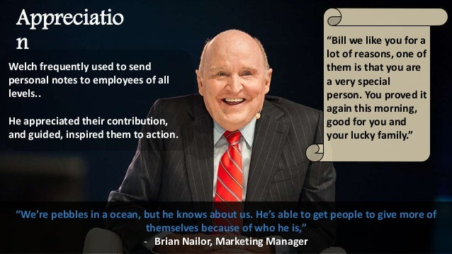 general electric and jack welch Jack welch quotes john f jack welch jr (born 1935) rose from the ranks of general electric (ge) to be named the company's youngest ever chief executive officer in 1981 after making difficult personnel decisions early in his tenure, which included shedding more than 100,000 employees, welch began a period of.