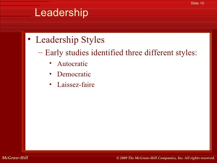 observing leadership style and process Discover some of the most common leadership style leadership styles and frameworks you should but retain the final say in the decision-making process.