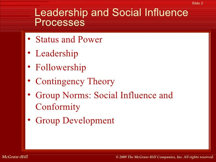 influence processes a leadership analysis This paper will then analyze the processes that are used by each of the three  leaders lastly this paper then will identify the influence processes in which top.