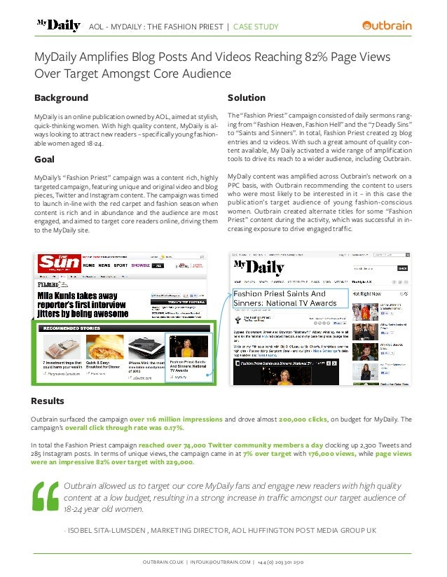 OUTBRAIN.CO.UK | INFOUK@OUTBRAIN.COM | +44 (0) 203 301 2510 AOL - MYDAILY : THE FASHION PRIEST | CASE STUDY Results Outbra...