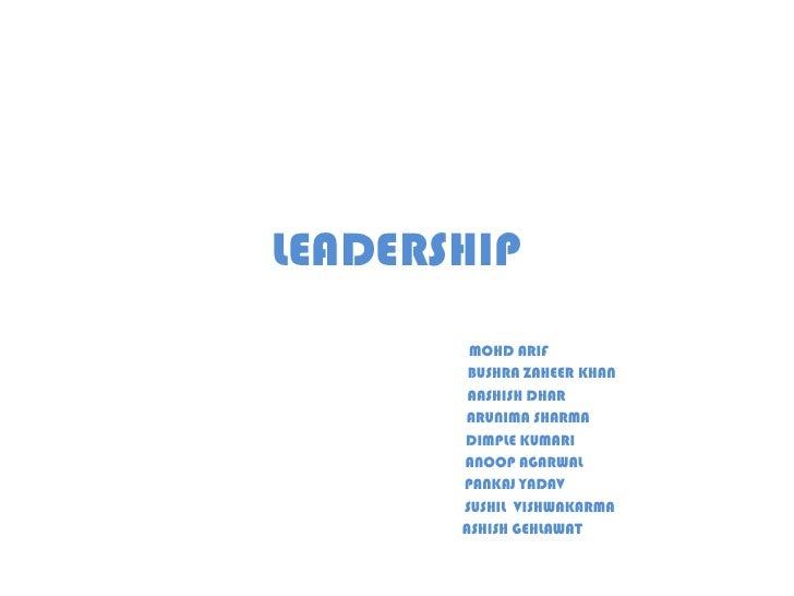 LEADERSHIP<br />                                                          MOHD ARIF<br />                                 ...