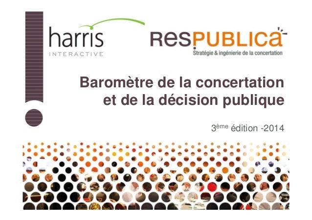 Baromètre de la concertation et de la décision publique 3ème édition -2014