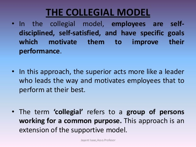 custodial model of ob Collegial models include all those theories that emphasize that power and  decision-making should be shared among some or all members of.