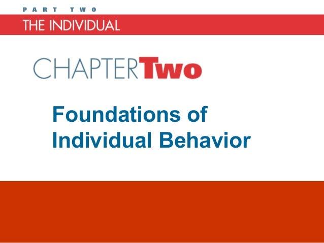 Foundations ofIndividual BehaviorChapter 2