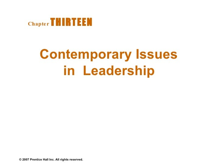 Contemporary Issues in  Leadership  Chapter   THIRTEEN