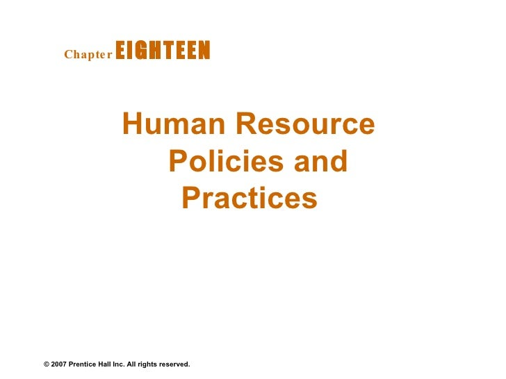 Human Resource Policies and Practices   Chapter   EIGHTEEN