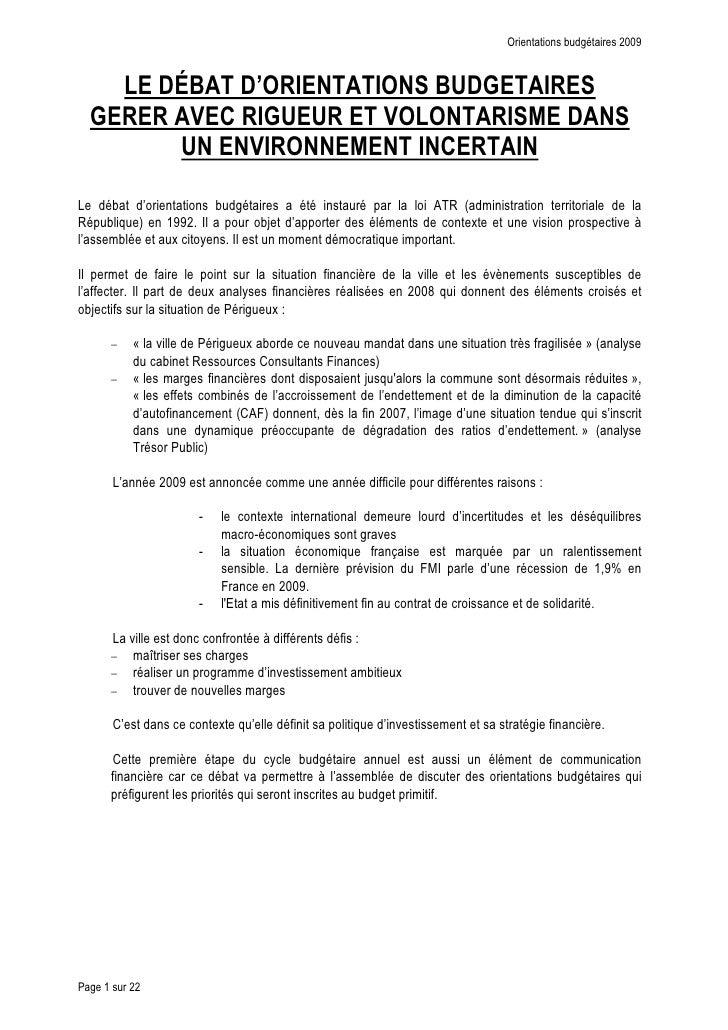 Orientations budgétaires 2009       LE DÉBAT D'ORIENTATIONS BUDGETAIRES   GERER AVEC RIGUEUR ET VOLONTARISME DANS         ...