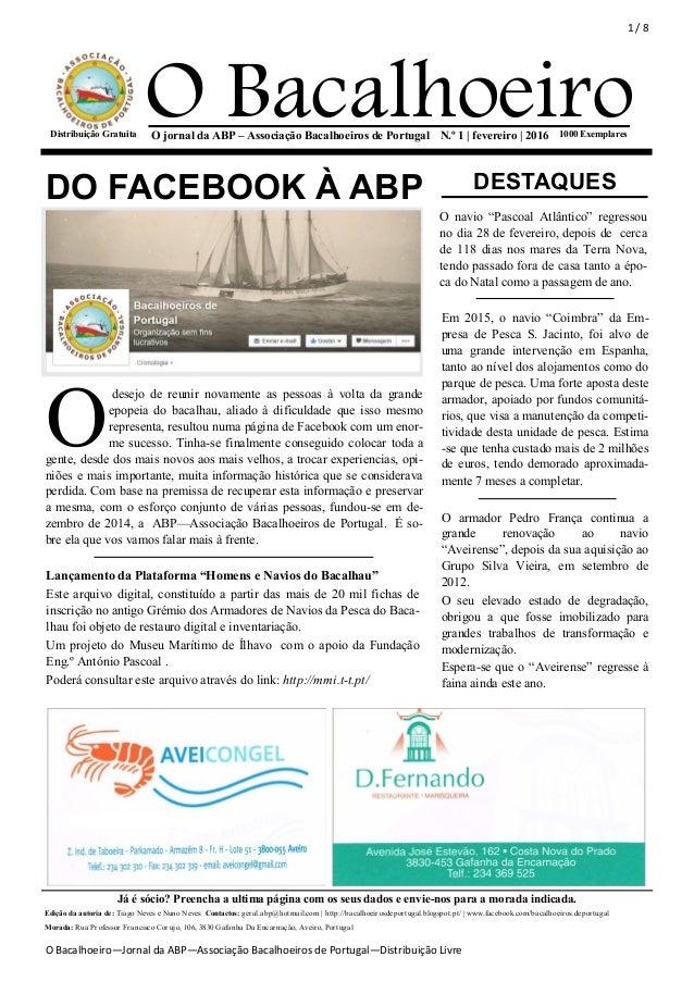 1 / 8 O Bacalhoeiro—Jornal da ABP—Associação Bacalhoeiros de Portugal—Distribuição Livre O Bacalhoeiro1000 ExemplaresN.º 1...