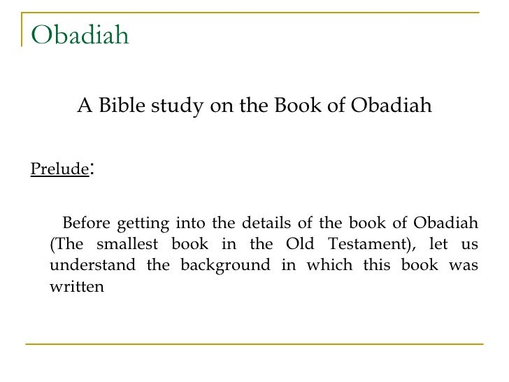 40. The Book of Obadiah | Bible.org