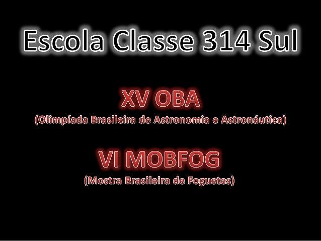 Escola Classe 314 Sul      I Mostra Digital de Experiências Exitosas- CR Plano                                            ...