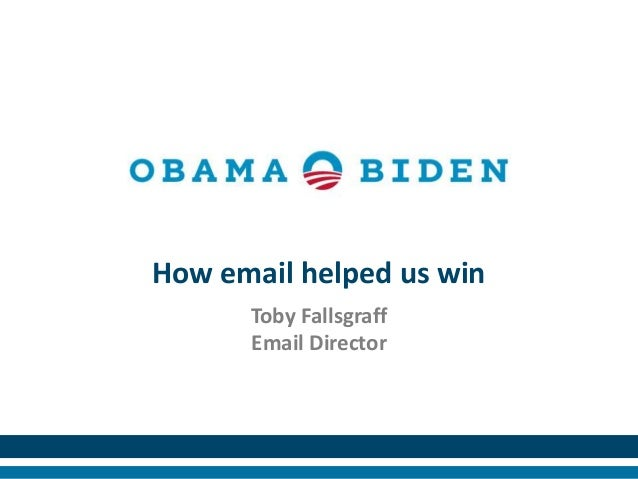 How email helped us win      Toby Fallsgraff      Email Director