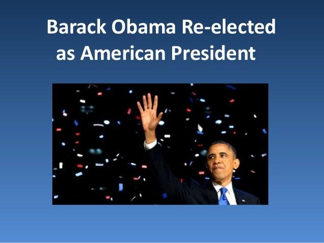 Barack Obama Re-electedas American President