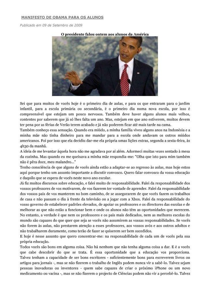 MANIFESTO DE OBAMA PARA OS ALUNOS  Publicado em 09 de Setembro de 2009                           O presidente falou ontem ...