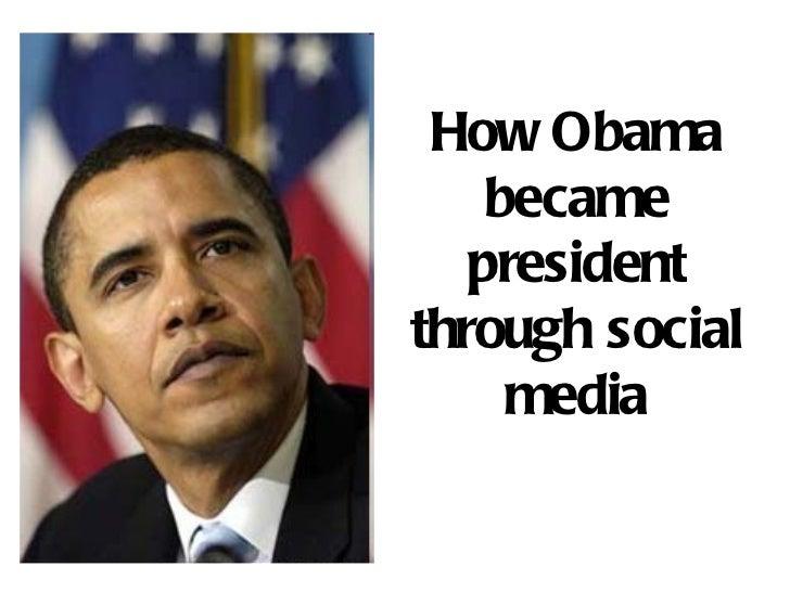 How Obama became president through social media