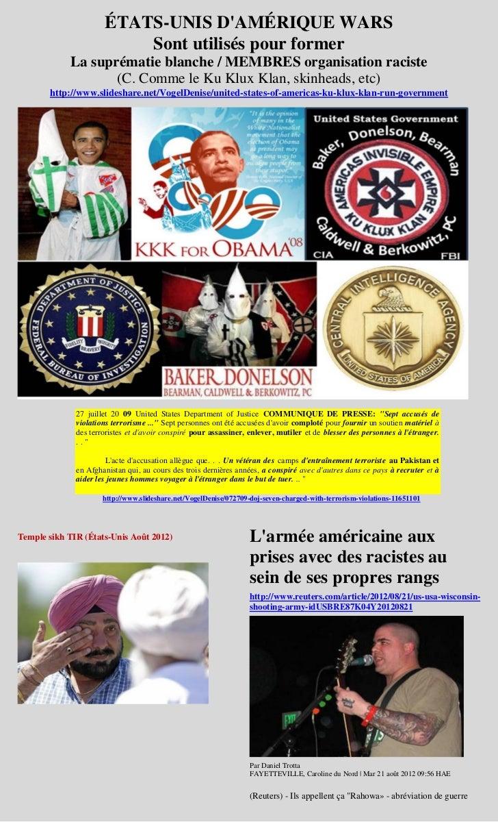 ÉTATS-UNIS DAMÉRIQUE WARS                          Sont utilisés pour former            La suprématie blanche / MEMBRES or...