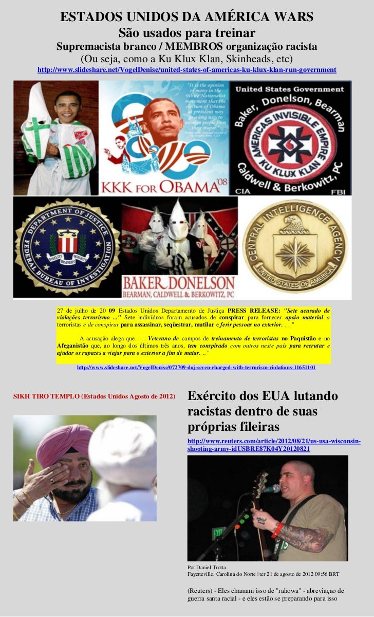 ESTADOS UNIDOS DA AMÉRICA WARS                    São usados para treinar            Supremacista branco / MEMBROS organiz...