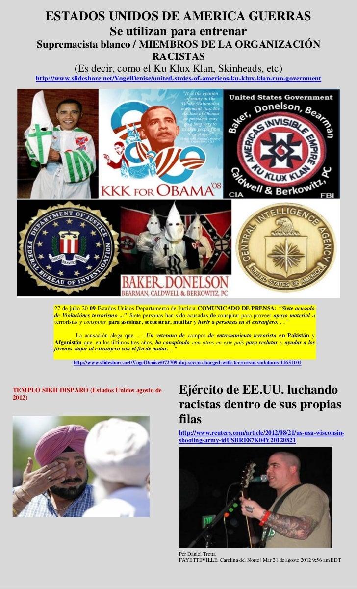 ESTADOS UNIDOS DE AMERICA GUERRAS                 Se utilizan para entrenar       Supremacista blanco / MIEMBROS DE LA ORG...