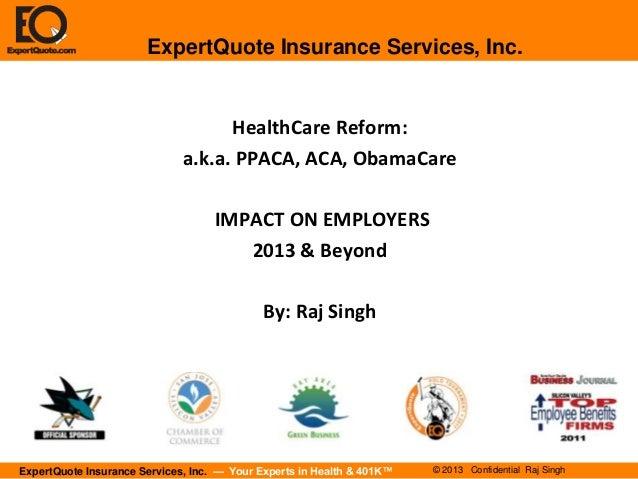 ExpertQuote Insurance Services, Inc.                                    HealthCare Reform:                              a....