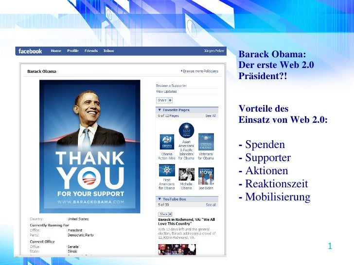 <ul><li>Barack Obama: </li></ul><ul><li>Der erste Web 2.0 </li></ul><ul><li>Präsident?! </li></ul><ul><li>Vorteile des  Ei...