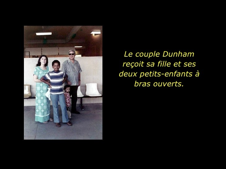 Le couple Dunham reçoit sa fille et ses deux petits-enfants à bras ouverts.
