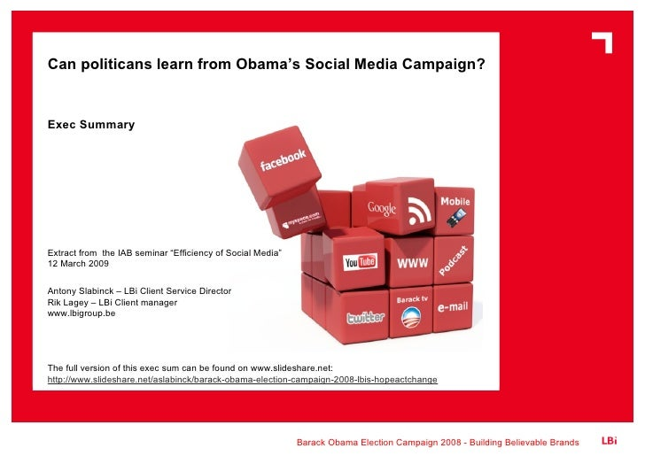 """Can politicans learn from Obama's Social Media Campaign? Exec Summary Extract from  the IAB seminar """"Efficiency of Social ..."""