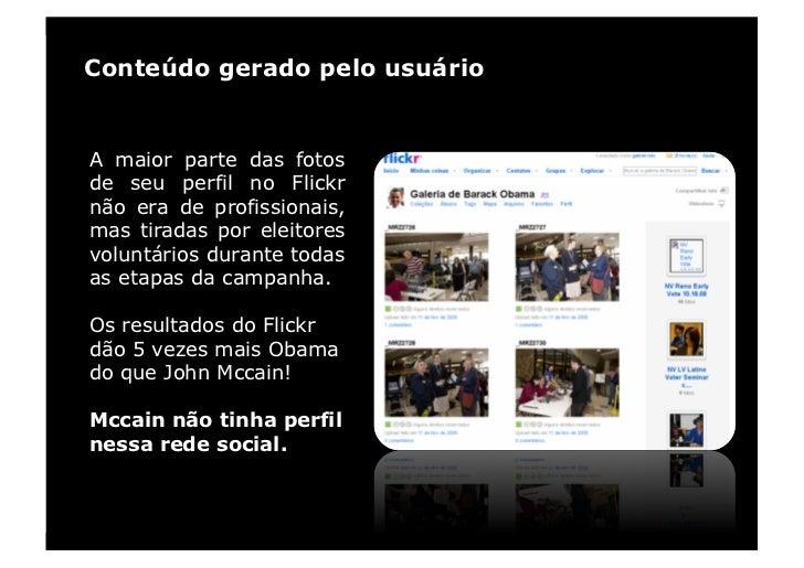 Conteúdo gerado pelo usuário   A maior parte das fotos de seu perfil no Flickr não era de profissionais, mas tiradas por e...