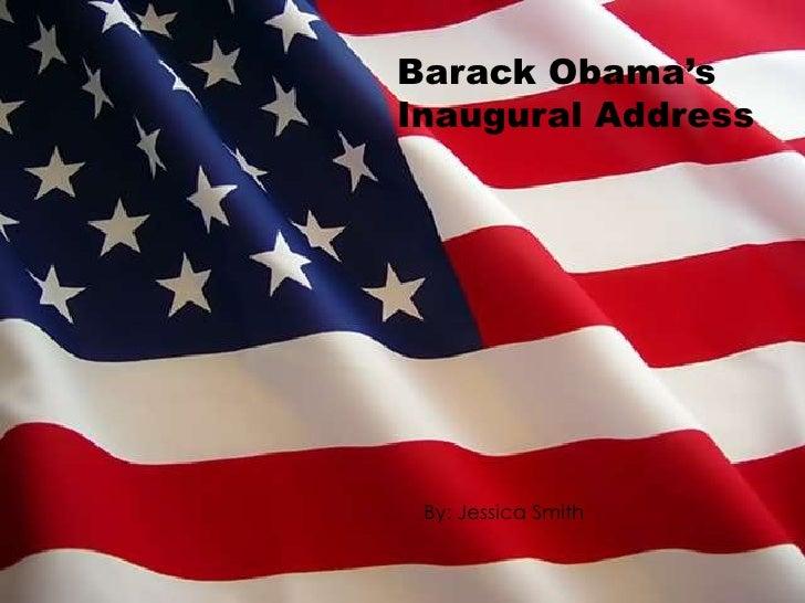 Barack Obama's <br />Inaugural Address<br />By: Jessica Smith<br />