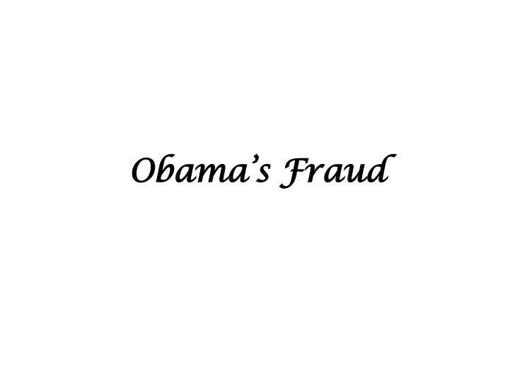 Obama's Fraud