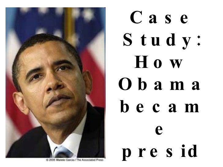 Case Study: How Obama became president through social media