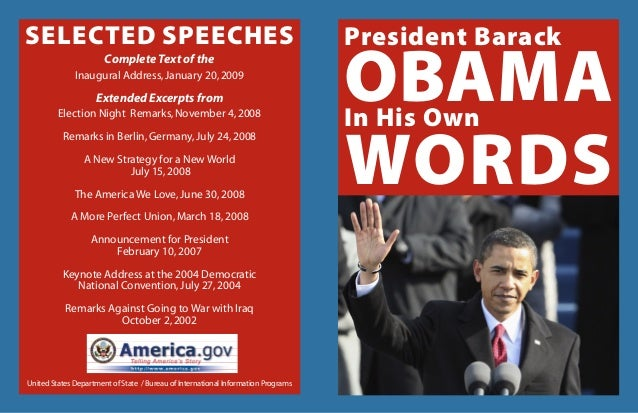 2 3 OBAMA President Barack In His Own words Complete Text of the Inaugural Address,January 20,2009 Extended Excerpts from ...