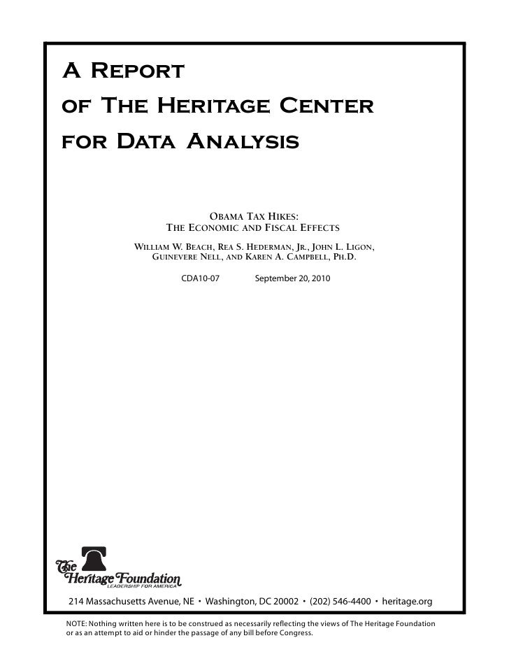 A Report of The Heritage Center for Data Analysis                                       OBAMA TAX HIKES:                  ...