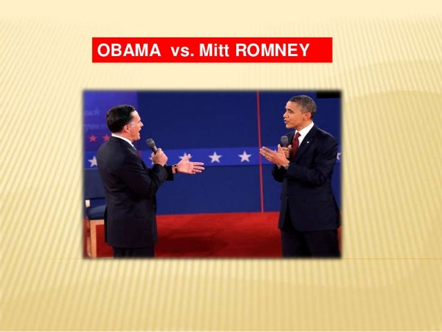 OBAMA vs. Mitt ROMNEY